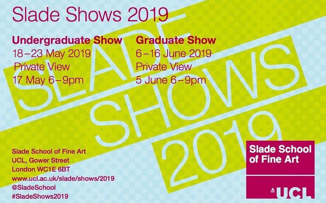 Slade Graduate Degree Show